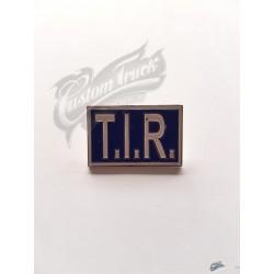 PIN'S T.I.R.